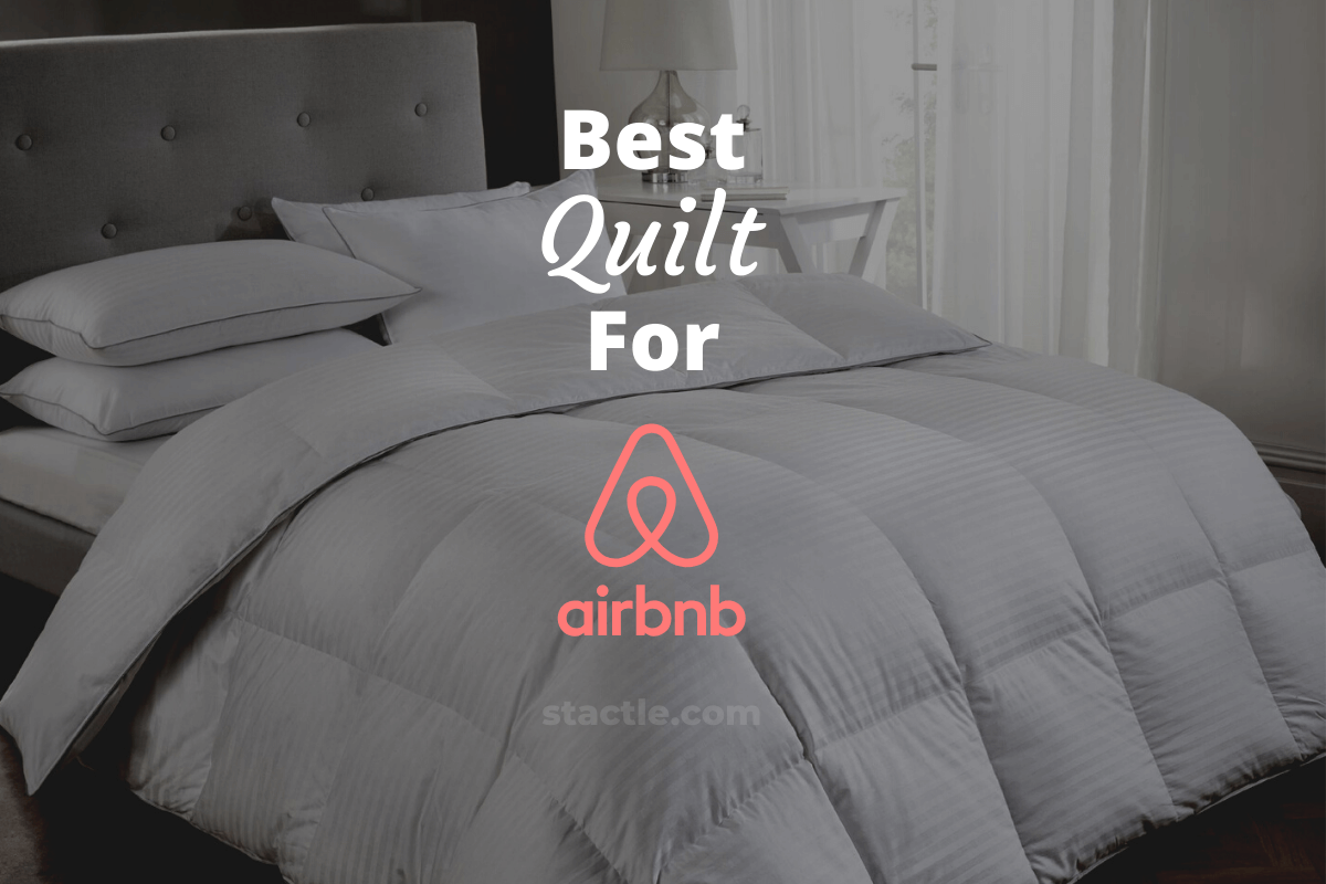 Best Quilt for Airbnb