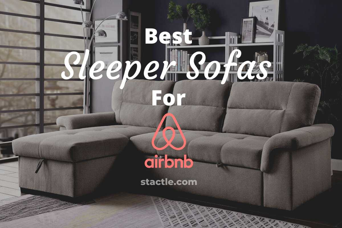 Best Sleeper Sofas for Airbnb
