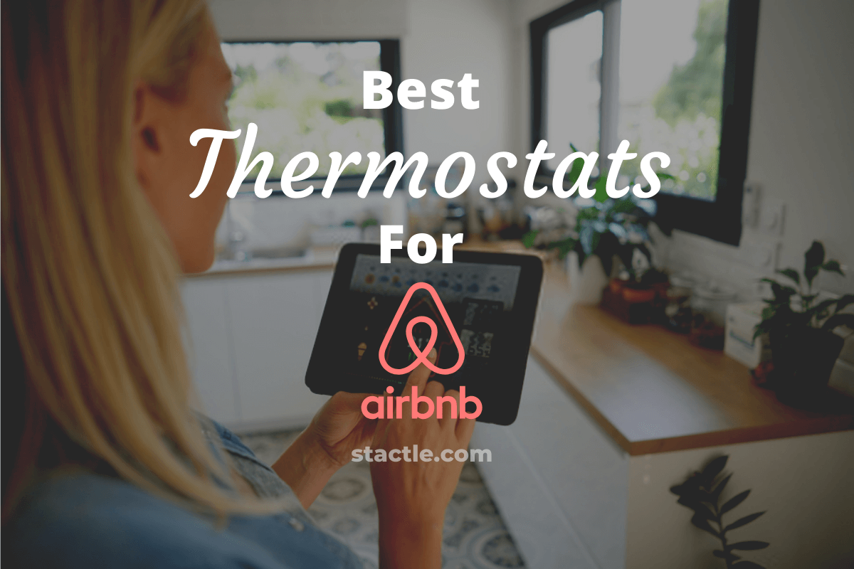 Best Thermostats For Airbnb