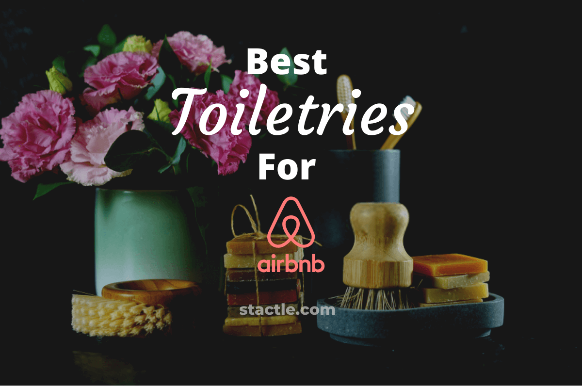 Best Toiletries for Airbnb