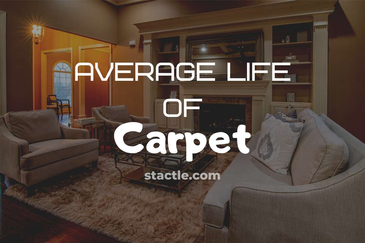 Average Life of Carpet