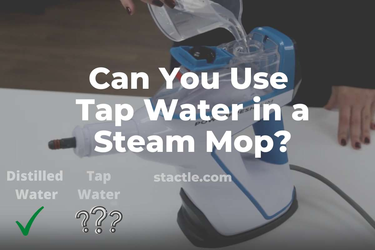Can You Use Tap Water in a Steam Mop