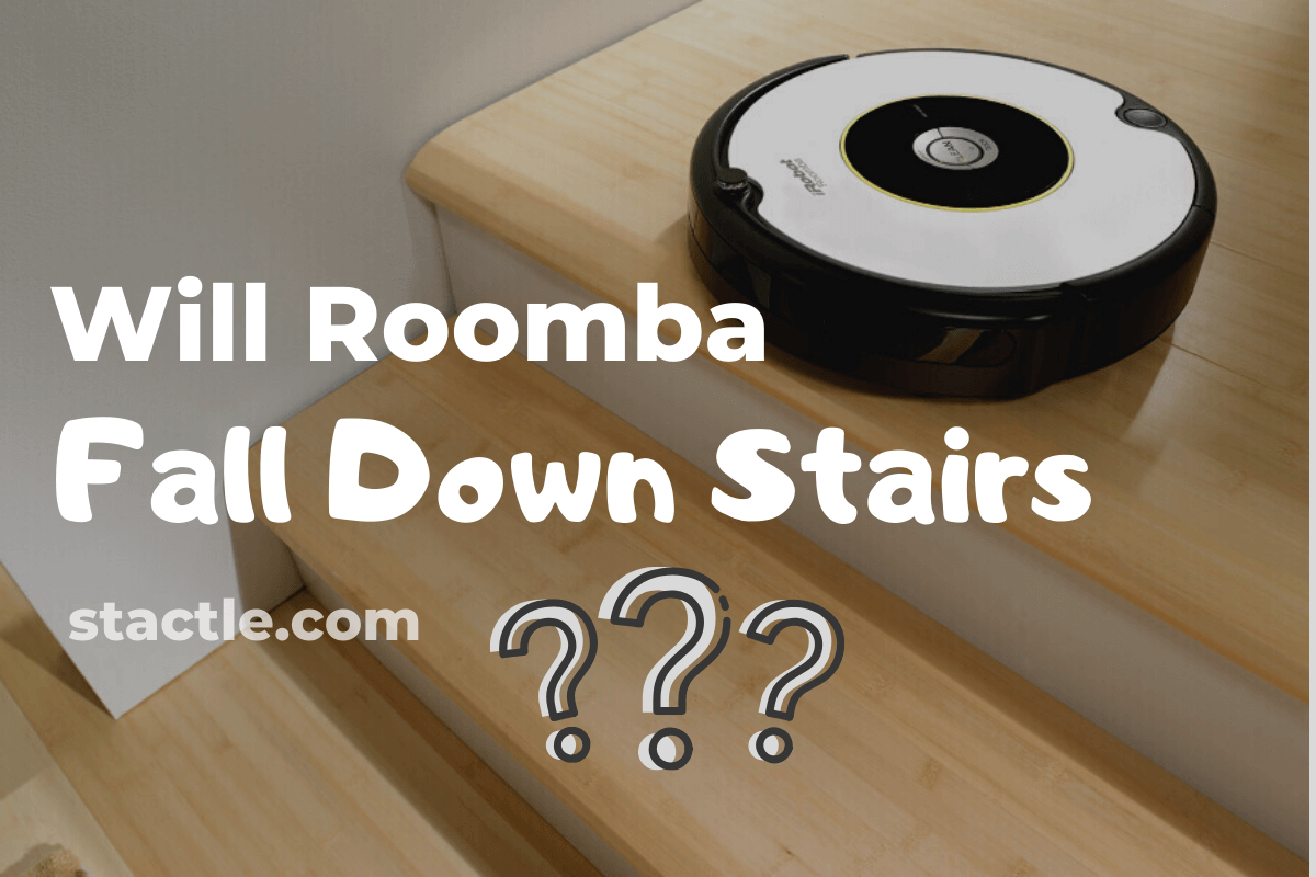 Will Roomba Fall Down Stairs
